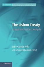 The Lisbon Treaty : A Legal and Political Analysis - Jean-Claude Piris