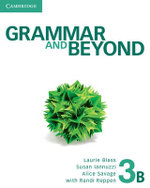 Grammar and Beyond Level 3 Student's Book B : Grammar and Beyond - Laurie Blass