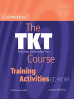 The TKT Course Training Activities CD-ROM : Tkt Course - Joanne Welling