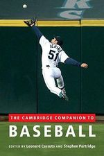 The Cambridge Companion to Baseball : Cambridge Companion to Baseball