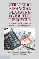 Strategic Financial Planning Over the Lifecycle : A Conceptual Approach to Personal Risk Management - Moshe A. Milevsky