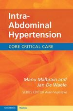 Intra-Abdominal Hypertension : Echocardiography in the Urgent Setting - Manu Malbrain