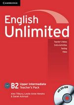 English Unlimited Upper Intermediate Teacher's Pack (teacher's Book with DVD-ROM) : Level 3 - Alex Tilbury