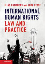 International Human Rights Law and Practice : The International Humanitarian Reader - Ilias Bantekas