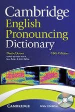 Cambridge English Pronouncing Dictionary with CD-ROM - Daniel Jones