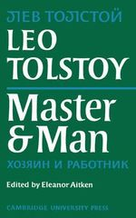 Master and Man - Leo Tolstoy