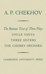 The Russian Text of Three Plays