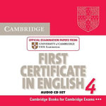Cambridge First Certificate in English 4 for Updated Exam Audio Cds (2) : Official Examination Papers from University of Cambridge ESOL Examinations - Cambridge ESOL