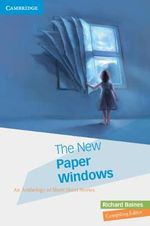 The New Paper Windows : An Anthology of Short Short Stories - Richard Baines