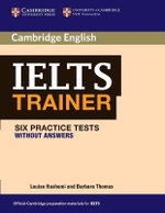 IELTS Trainer Six Practice Tests without Answers : Six Practice Tests Without Answers - Louise Hashemi