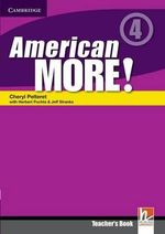 American More! Level 4 Teacher's Book : 4 - Cheryl Pelteret