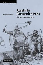 Rossini in Restoration Paris : The Sound of Modern Life - Dr. Benjamin Walton