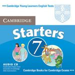 Cambridge Young Learners English Tests 7 Starters Audio Cd : Examination Papers from University of Cambridge ESOL Examinations - Cambridge ESOL