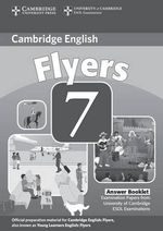 Cambridge Young Learners English Tests 7 Flyers Answer Booklet : Examination Papers from University of Cambridge ESOL Examinations - Cambridge ESOL