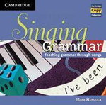 Singing Grammar Audio CD : Teaching Grammar Through Songs - Mark Hancock