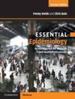 Essential Epidemiology : An Introduction for Students and Health Professionals : 2nd Edition - Penny Margaret Webb