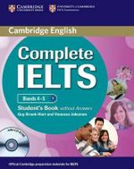 Complete IELTS Bands 4-5 Student's Book without Answers with CD-ROM : Complete - Guy Brook-Hart