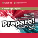 Cambridge English Prepare! Level 4 Class Audio CDs (2) : Cambridge English Prepare! - James Styring