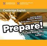 Cambridge English Prepare! Level 1 Class Audio CDs (2) : Cambridge English Prepare! - Joanna Kosta
