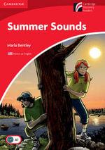 Summer Sounds Level 1 Beginner/Elementary : Cambridge Discovery Readers - Marla Bentley