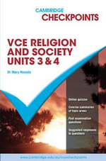 Cambridge Checkpoints 2011 - 2013 VCE Religion and Society Unit 3 & 4 - Mary Noseda
