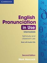 English Pronunciation in Use Intermediate with Answers and Audio CDs (4) - Mark Hancock