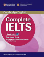 Complete IELTS Bands 5-6.5 Teacher's Book : Complete - Guy Brook-Hart