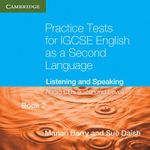 Practice Tests for IGCSE English as a Second Language Extended Level Book 2 Audio Cds (2) : Listening and Speaking - Marian Barry
