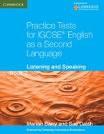 Practice Tests for IGCSE English as a Second Language Book 2: Book 2 : Listening and Speaking - Marian Barry