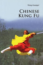 Chinese Kung Fu : Principles of All-Hazards Response - Guangxi Wang