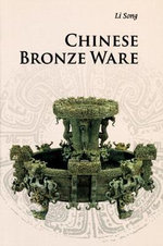Chinese Bronze Ware - Song Li