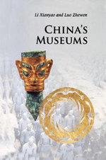 China's Museums - Xianyao Li