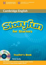 Storyfun for Starters Teacher's Book with Audio CD - Karen Saxby