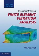 Introduction to Finite Element Vibration Analysis - Maurice Petyt