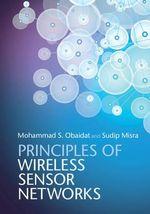 Principles of Wireless Sensor Networks - Mohammad S. Obaidat
