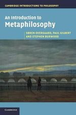 An Introduction to Metaphilosophy - Soren Overgaard