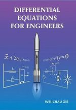 Differential Equations for Engineers - Wei-Chau Xie