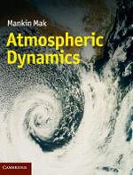 Atmospheric Dynamics - Mankin Mak