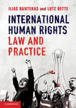 International Human Rights Law and Practice - Ilias Bantekas