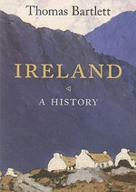 Ireland : A History - Thomas Bartlett