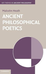 Ancient Philosophical Poetics : Current Perspectives in Zizek Studies - Malcolm Heath