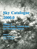 Sky Catalogue 2000.0: Galaxies, Double and Variable Stars, and Star Clusters v. 2 : Stars to Visual Magnitude 2000.0