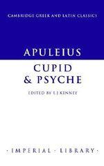 Apuleius : Cupid and Psyche - Apuleius