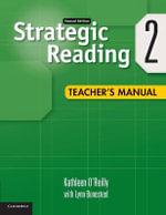 Strategic Reading Level 2 Teacher's Manual : Level 2 - Kathleen O'Reilly