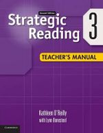 Strategic Reading Level 3 Teacher's Manual : Level 1 - Kathleen O'Reilly