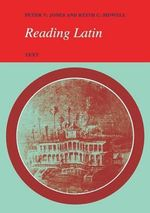 Reading Latin : Text - Peter V. Jones