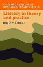 Literacy in Theory and Practice : Home / School Numeracy Practices - Brian V. Street