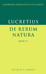 Lucretius : De Rerum Natura Book 3: Bk. 3 - Titus Lucretius Carus