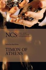 Timon of Athens : New Cambridge Shakespeare - William Shakespeare