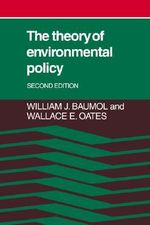 The Theory of Environmental Policy - William J. Baumol